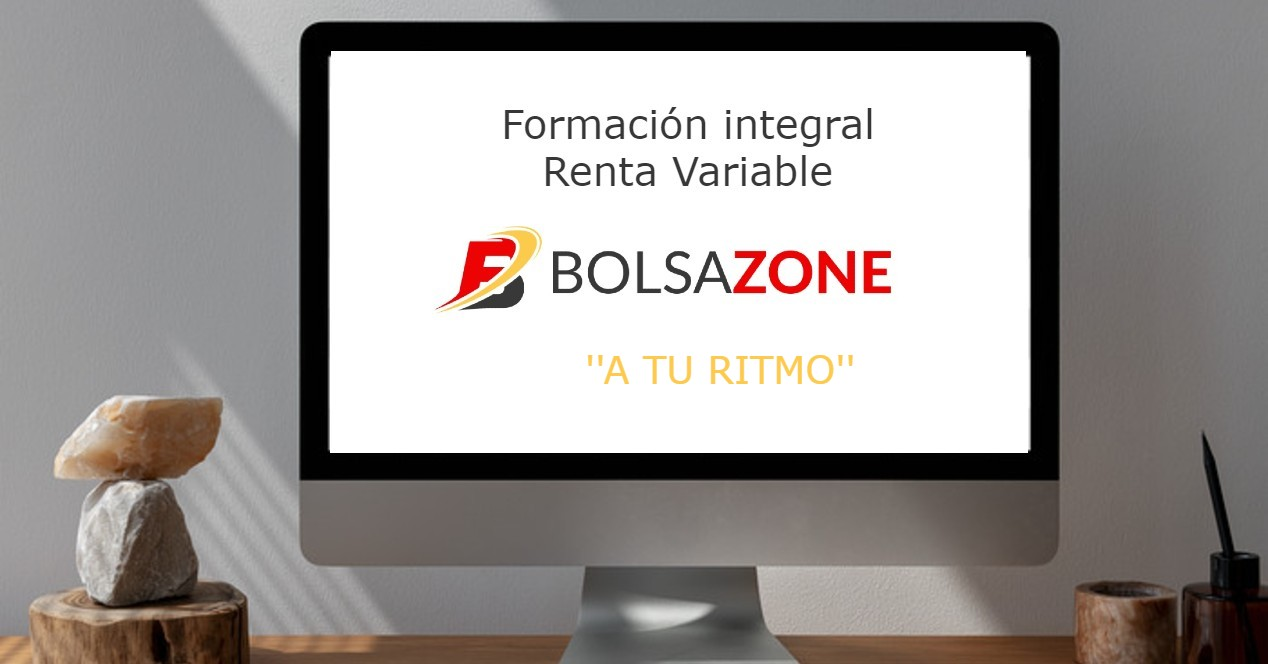Formación BolsaZone A tu ritmo